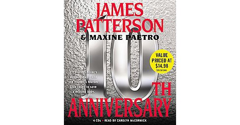 10th Anniversary (CD/Spoken Word) (James Patterson & Maxine Paetro) - image 1 of 1