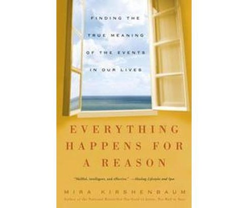 Everything Happens For A Reason (Reprint) (Paperback) (Mira Kirshenbaum) - image 1 of 1