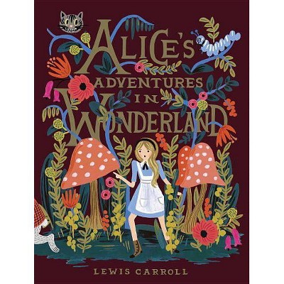 Alice's Adventures in Wonderland - by  Lewis Carroll (Hardcover)