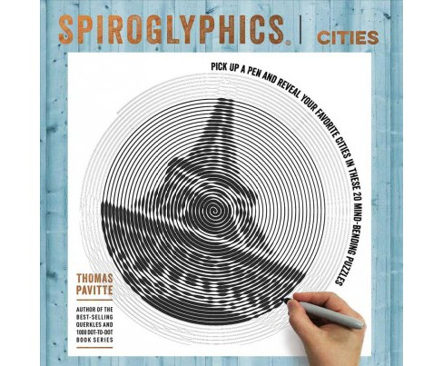 Spiroglyphics : Cities -  by Thomas Pavitte (Paperback) - image 1 of 1