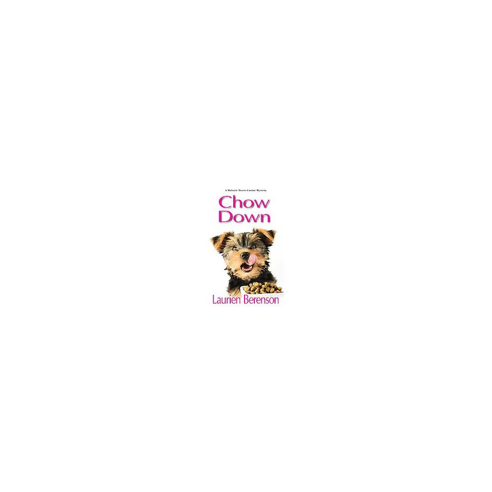 Chow Down (Reprint) (Paperback) (Laurien Berenson)