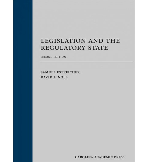 Legislation and the Regulatory State -  by Samuel Estreicher & David L. Noll (Hardcover) - image 1 of 1