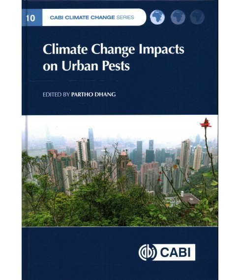Climate Change Impacts on Urban Pests (Hardcover) - image 1 of 1