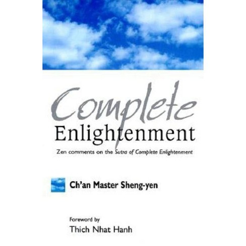 Complete Enlightenment - by  Master Sheng Yen (Paperback) - image 1 of 1