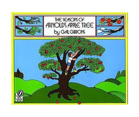 Seasons of Arnold's Apple Tree (Reprint) (Paperback) (Gail Gibbons) - image 1 of 1