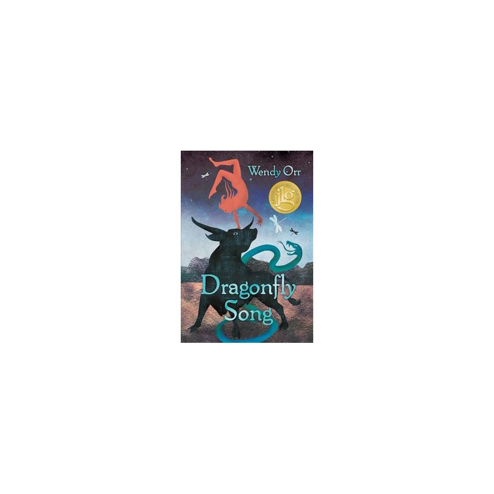 Dragonfly Song - by Wendy Orr (Hardcover)