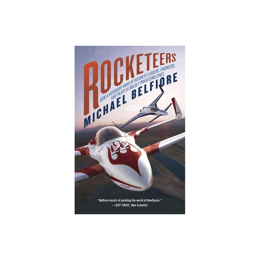 Rocketeers By Michael P Belfiore Paperback