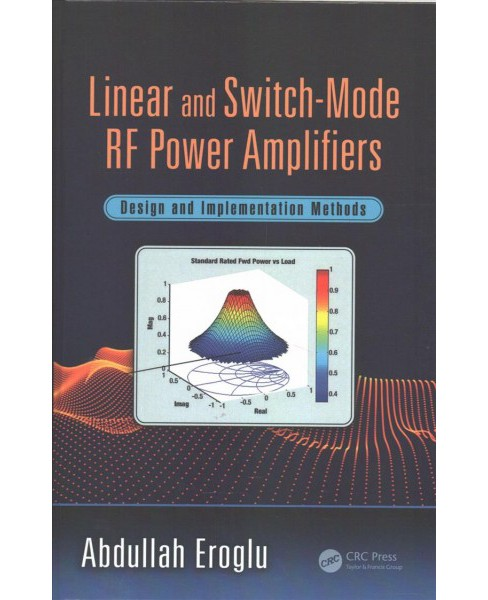 Linear and Switch-Mode RF Power Amplifiers : Design and Implementation Methods (Hardcover) (Abdullah - image 1 of 1