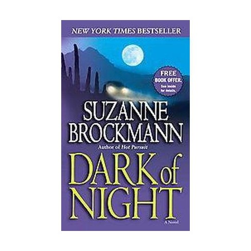 Dark of Night ( Troubleshooters) (Reprint) (Paperback) by Suzanne Brockmann - image 1 of 1