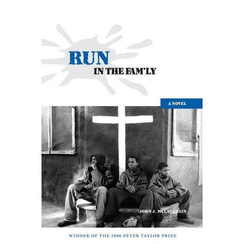Run in the Fam'ly - by  John J McLaughlin (Paperback) - image 1 of 1