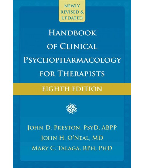 Handbook of Clinical Psychopharmacology for Therapists (Hardcover) (John D. Preston & M.D. John H. - image 1 of 1