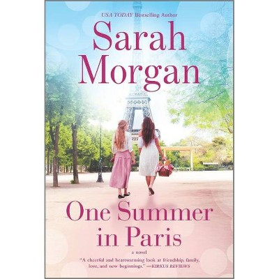 One Summer in Paris - by Sarah Morgan (Paperback)