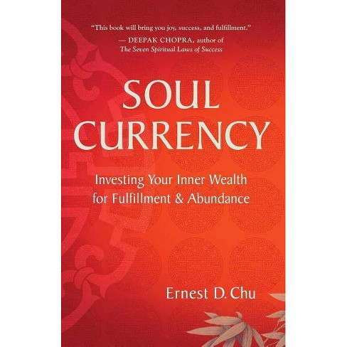 Soul Currency - by  Ernest D Chu (Paperback) - image 1 of 1