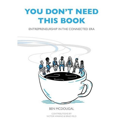 You Don't Need This Book - by  Ben McDougal (Paperback) - image 1 of 1