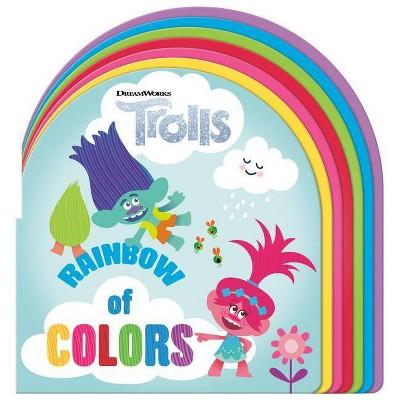 Rainbow of Colors (DreamWorks Trolls)- (Board Book)