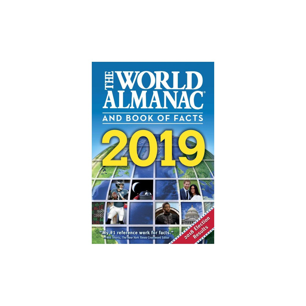 World Almanac and Book of Facts 2019 - (World Almanac and Book of Facts) (Hardcover)