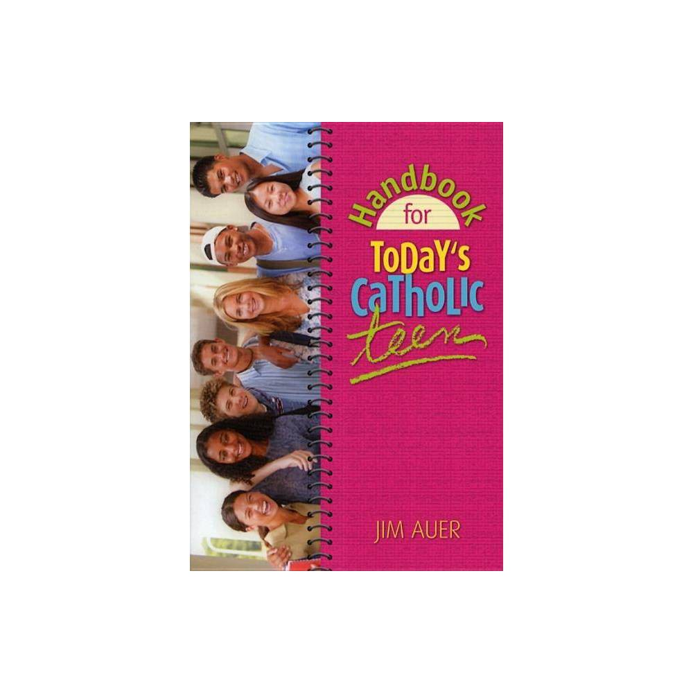 Handbook For Today S Catholic Teen By Jim Auer Paperback