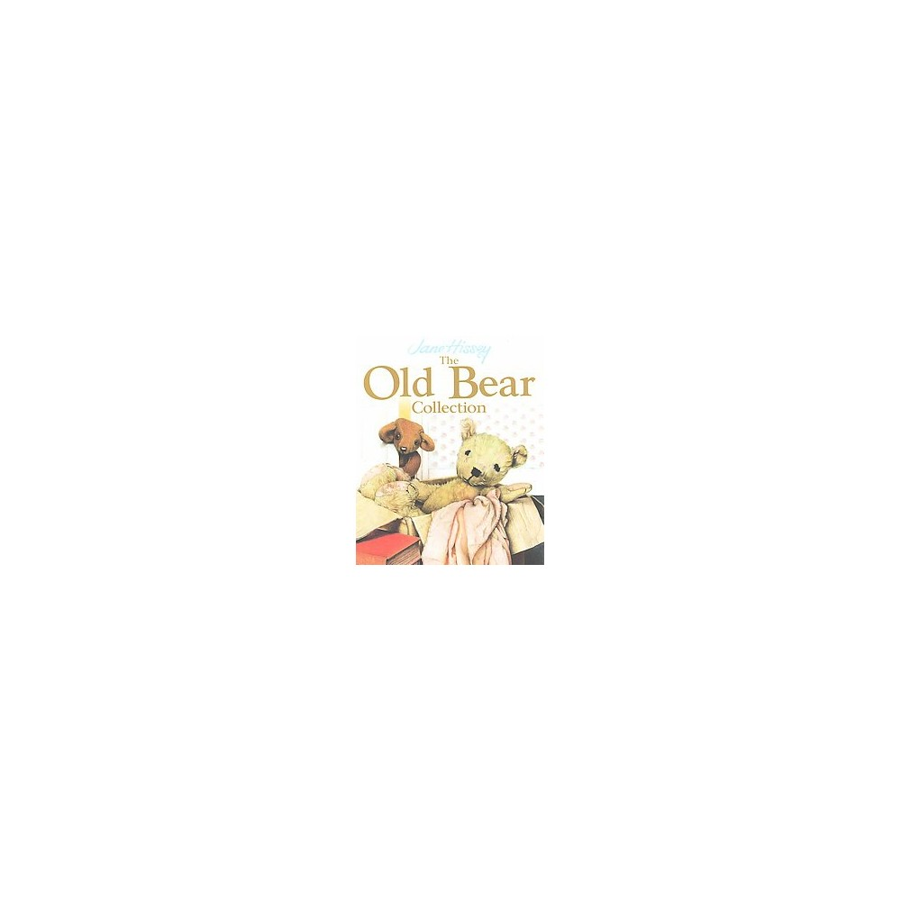 Old Bear Collection : Little Bear's Trousers/Jolly Tall/Little Bear Lost/Old Bear - (Hardcover)