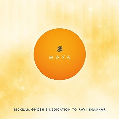Bickram Ghosh - Maya:Bickram Ghosh's Dedication/Ravi (CD) - image 1 of 1