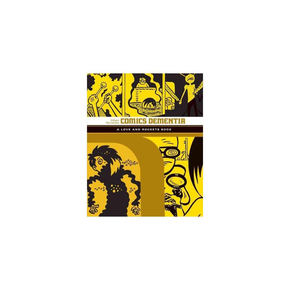 Love and Rockets 12 : Comics Dementia (Paperback) (Gilbert Hernandez)
