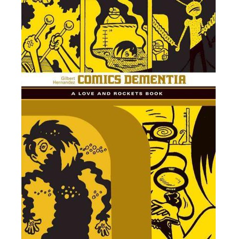 Love and Rockets 12 : Comics Dementia (Paperback) (Gilbert Hernandez) - image 1 of 1