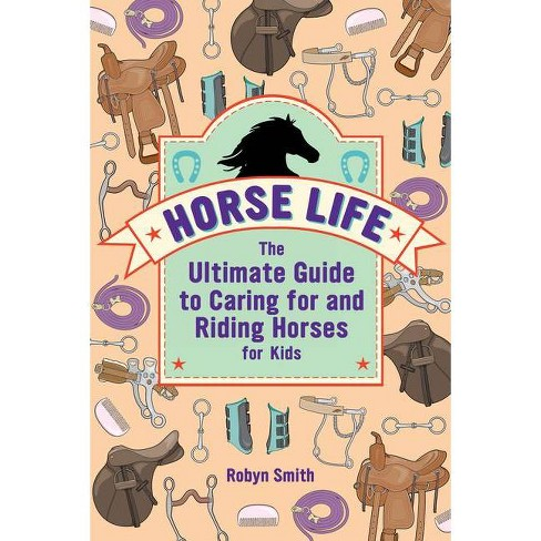 Horse Life - by  Robyn Smith (Paperback) - image 1 of 1