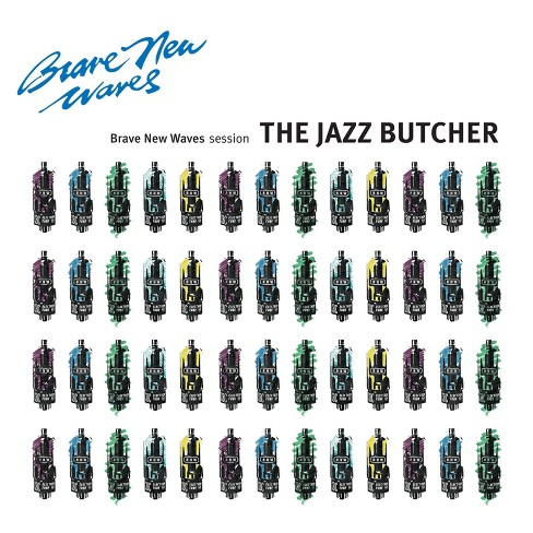 Jazz Butcher - Brave New Waves Session (Vinyl) - image 1 of 1