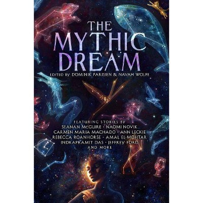 The Mythic Dream - (Paperback)