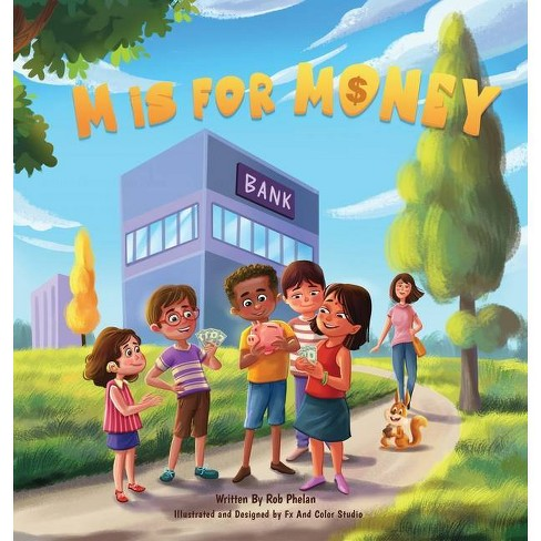 M is for Money - by  Rob Phelan (Hardcover) - image 1 of 1