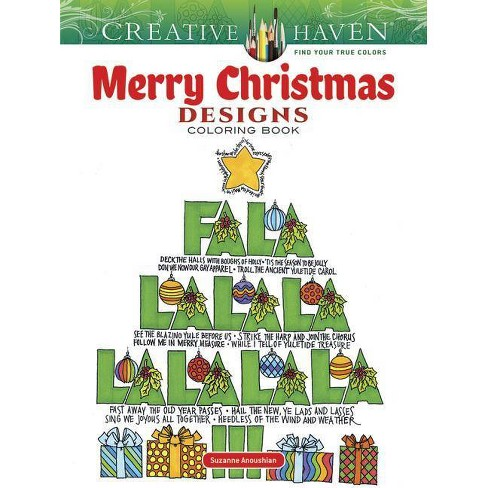 Creative Haven Merry Christmas Designs Coloring Book - (Creative Haven Coloring Books) (Paperback) - image 1 of 1