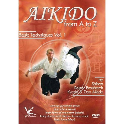 Aikido From A To Z Basic Techniques Volume 1 The Basics Dvd Target