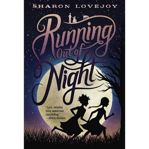 Running Out of Night - by  Sharon Lovejoy (Paperback) - image 1 of 1