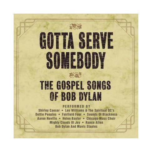 Gotta Serve Somebody- The Gospel Songs Of Bob Dylan (Ost)gotta Serve  Somebody- The Gospel Songs Of Bob