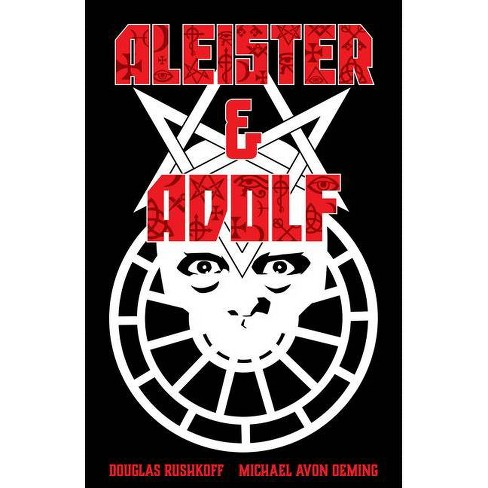 Aleister & Adolf - by  Douglas Rushkoff (Paperback) - image 1 of 1