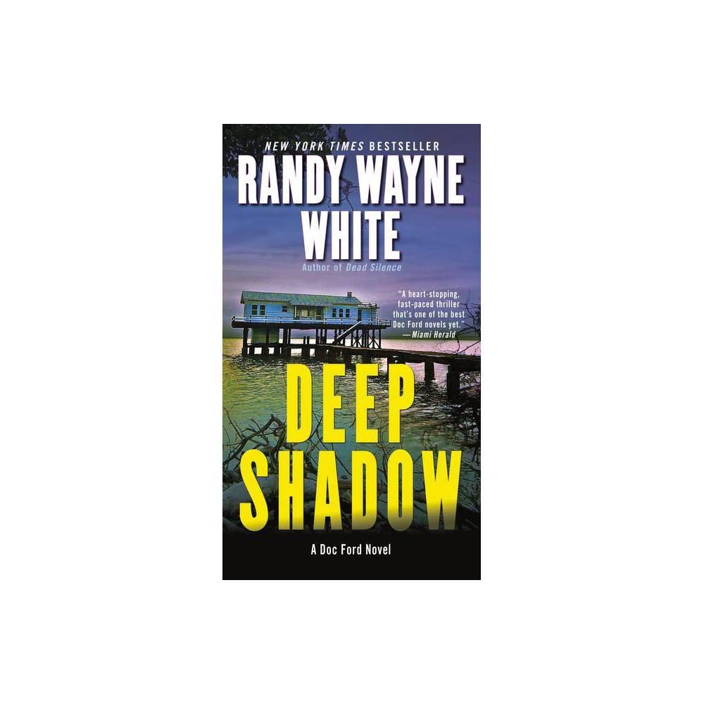 Deep Shadow Doc Ford Novels Paperback By Randy Wayne White Paperback