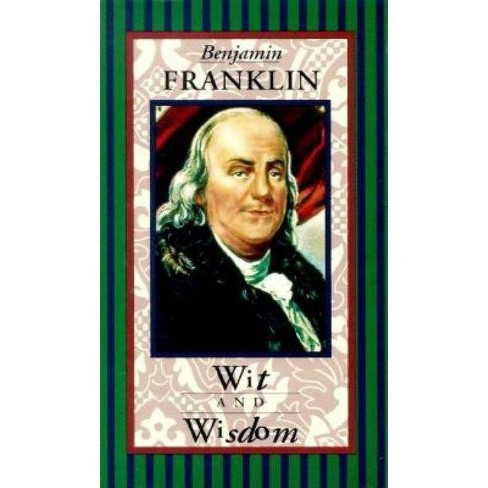 Benjamin Franklin: Wit & Wisdom - (Americana Pocket Gift Editions) (Hardcover) - image 1 of 1