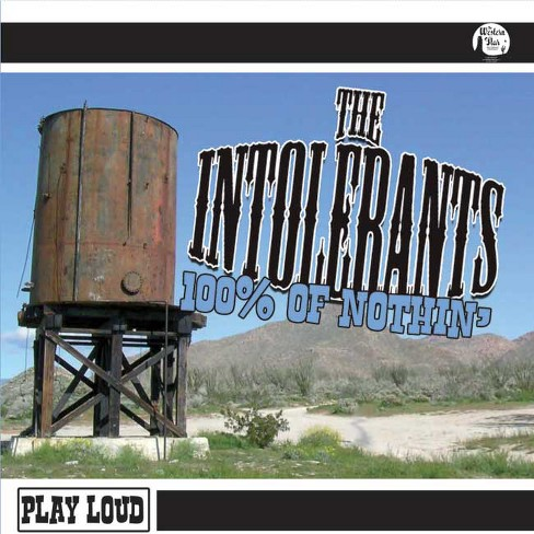 Intolerants - 100 Percent Of Nuthin (CD) - image 1 of 1