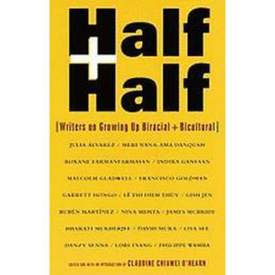 Half and Half - by  Claudine C O'Hearn (Paperback)