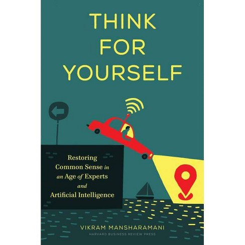 Think for Yourself - by  Vikram Mansharamani (Hardcover) - image 1 of 1