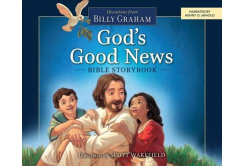 God's Good News Bible Storybook : Devotions from Billy Graham (Unabridged) (CD/Spoken Word) - image 1 of 1