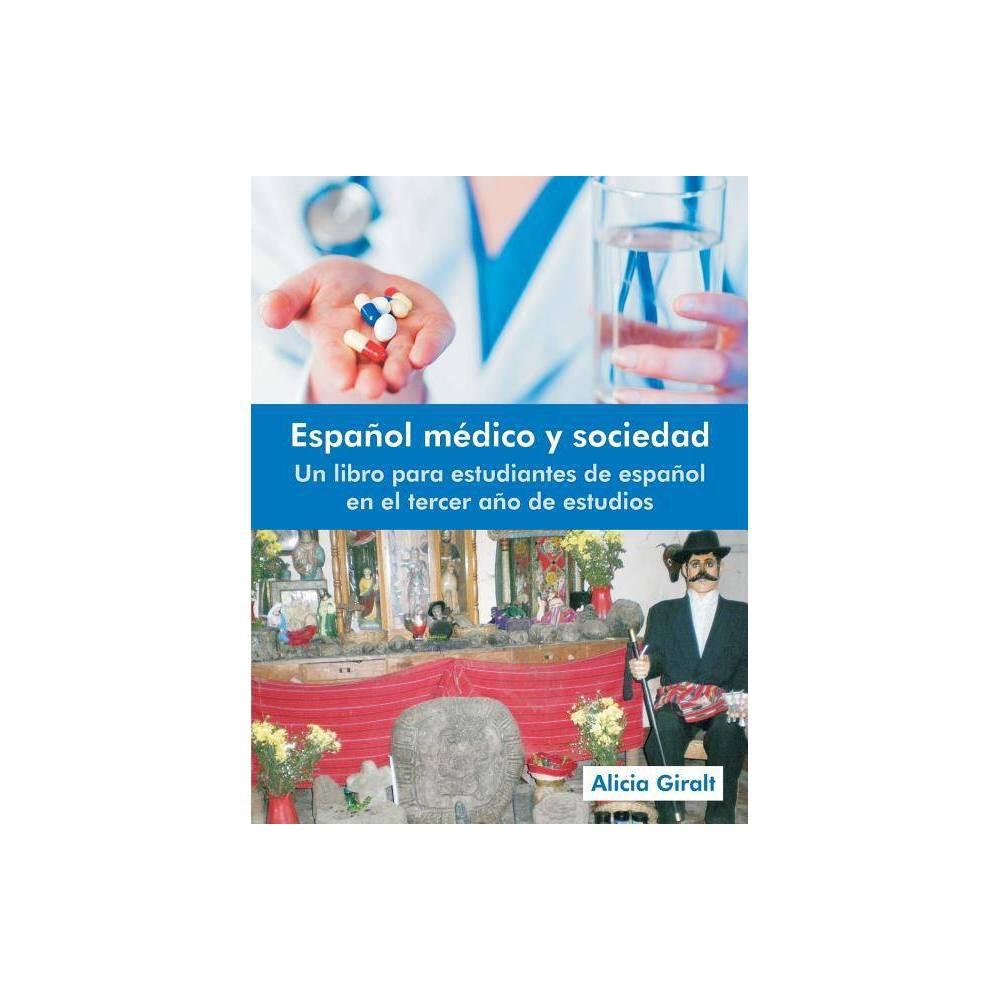 Espanol Medico Y Sociedad By Alicia Giralt Paperback