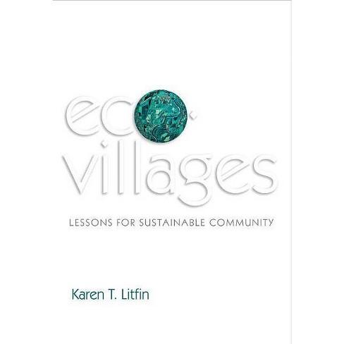 Ecovillages - by  Karen T Litfin (Paperback) - image 1 of 1