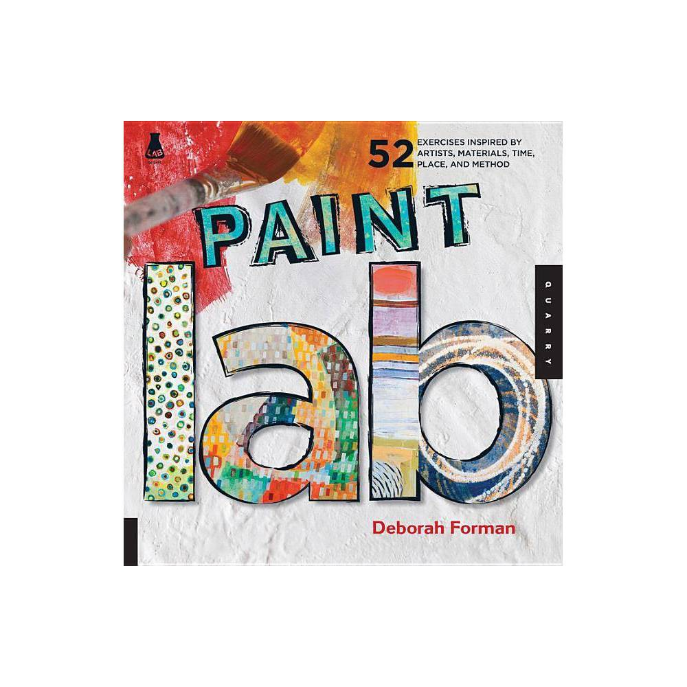 Paint Lab By Deborah Forman Paperback