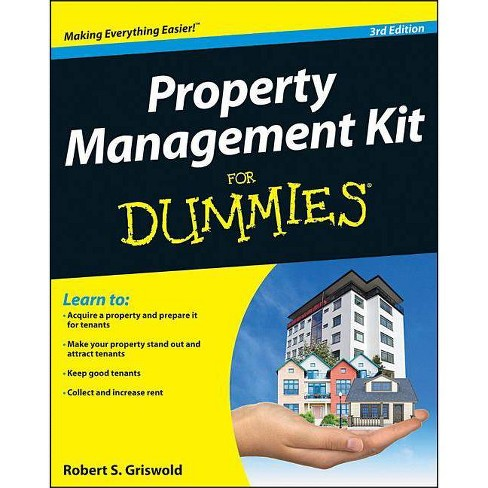 Property Management Kit for Dummies - (For Dummies) 3 Edition by  Robert S Griswold - image 1 of 1