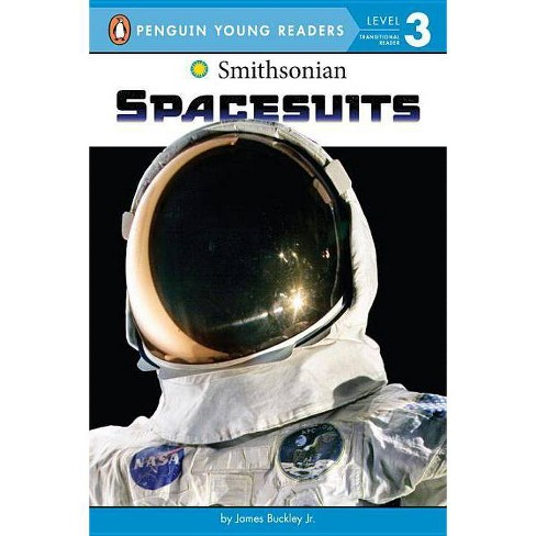 Spacesuits - (Smithsonian) by  James Buckley (Paperback) - image 1 of 1