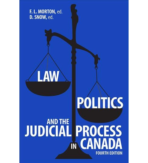 Law, Politics, and the Judicial Process in Canada -  (Paperback) - image 1 of 1