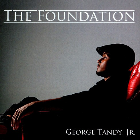 George jr. tandy - Foundation (CD) - image 1 of 1