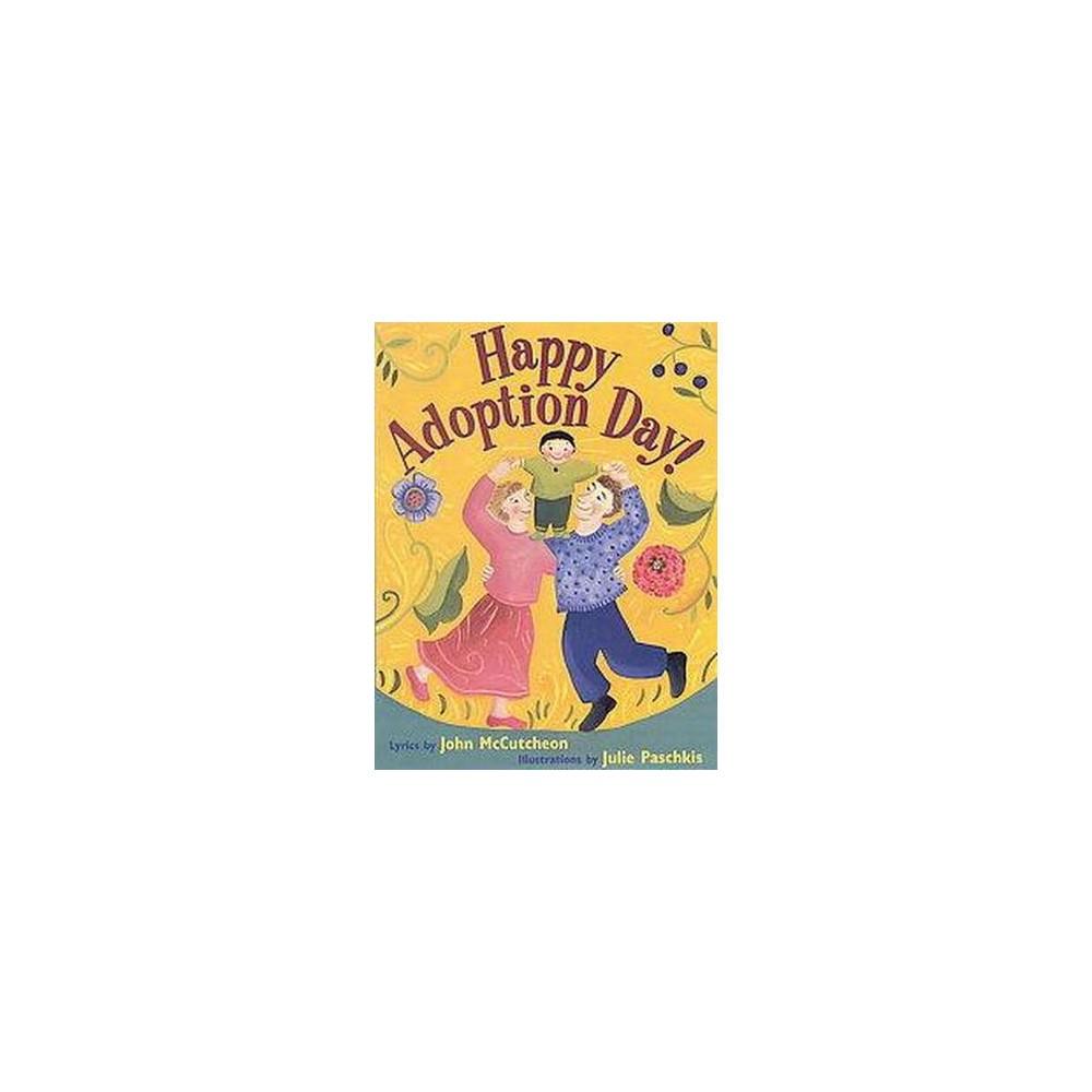 Happy Adoption Day! (Paperback) (John McCutcheon)