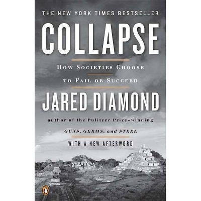 Collapse - by  Jared Diamond (Paperback)