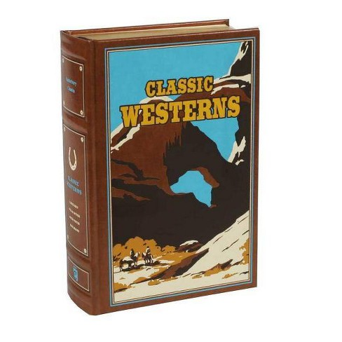 Classic Westerns - (Leather-Bound Classics) by  Owen Wister & Willa Cather & Zane Grey & Max Brand - image 1 of 1